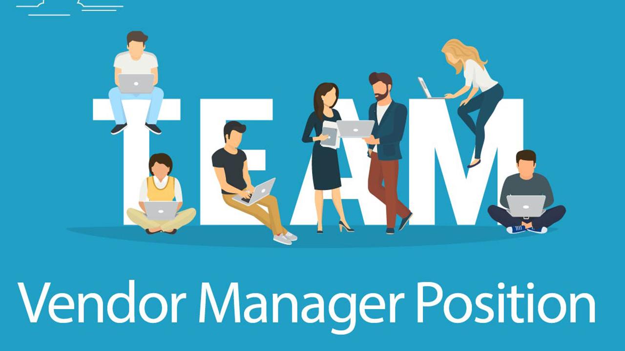 VA Vendor Manager Position